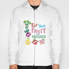 Eat your Fruit and Veggies Hoody