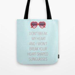 DON'T BREAK MY HEART Tote Bag