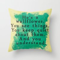the perks of being a wallflower Throw Pillows featuring Wallflower by green.lime