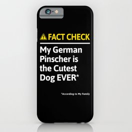 German Pinscher Dog Funny Fact Check iPhone Case
