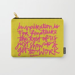 Inspiration is for amateurs x typography Carry-All Pouch