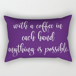With Coffee Anything is Possible Rectangular Pillow