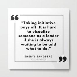 13  | Sheryl Sandberg Quotes | 190902 Metal Print