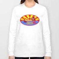 arizona Long Sleeve T-shirts featuring Arizona by Anfelmo