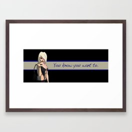 You know you want to: 2 Framed Art Print