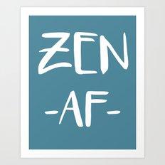 Zen AF Art Print