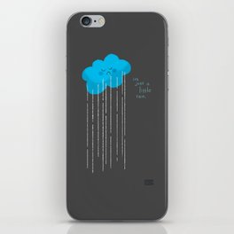 It's Just A Little Rain iPhone Skin
