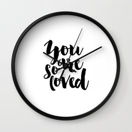 NURSERY DECOR Printable Art You Are So Loved Love Sign Baby Gift Newborn Nursery Wall Art Nursery Wall Clock