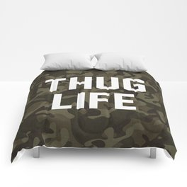Thug Life - camouflage version Comforters