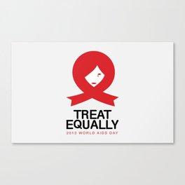 TREAT EQUALLY Canvas Print