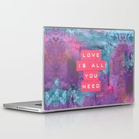 all you need is love Laptop & iPad Skins featuring LOVE IS ALL YOU NEED by VIAINA