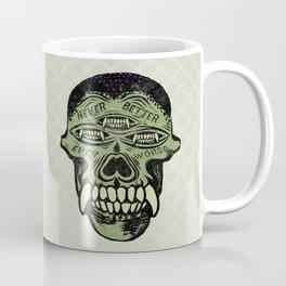 never better Coffee Mug