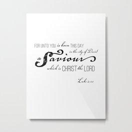 Luke 2:11 Metal Print