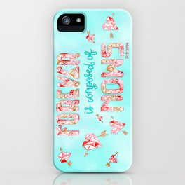 Forever is Composed of Nows iPhone Case
