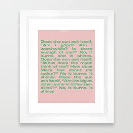 It Burns, It Shines Framed Art Print