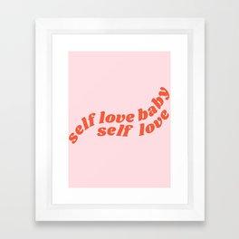 self love baby self love Framed Art Print