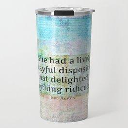Jane Austen whimsical humor quote Travel Mug