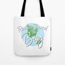 Remembered the Bag Tote Bag