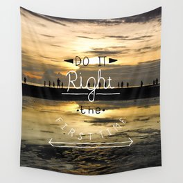 Do it Right Wall Tapestry