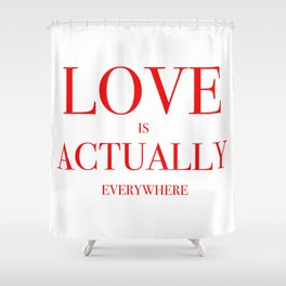 Love Everywhere Shower Curtain