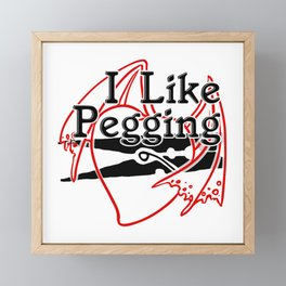 I Like Pegging Framed Mini Art Print