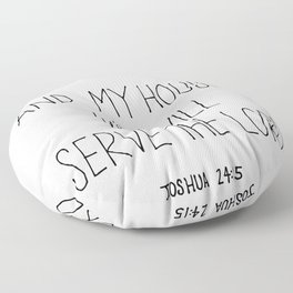 Serve the Lord Floor Pillow