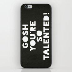 Gosh (Talented!) iPhone & iPod Skin