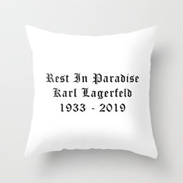 Rest in paradise Karl Calligraphy Throw Pillow