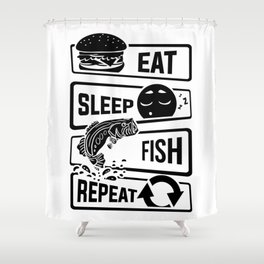 Eat Sleep Fish Repeat - Fishing Fisherman Shower Curtain