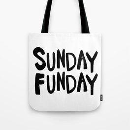 Sunday Funday - black hand lettering Tote Bag