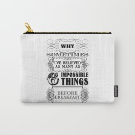Alice in Wonderland Six Impossible Things Carry-All Pouch