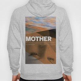 Mother — II Hoody