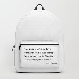 You know you're in love - Dr. Seuss quote Backpack