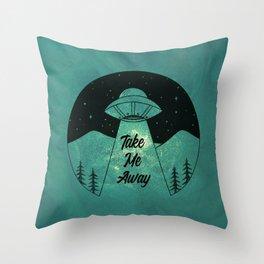 """""""Take Me Away"""" UFO (Colour) Throw Pillow"""