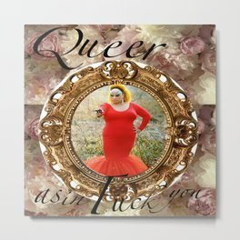 Queer as in Fuck You - Divine Metal Print