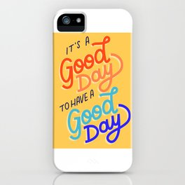 Good Day: Yellow iPhone Case