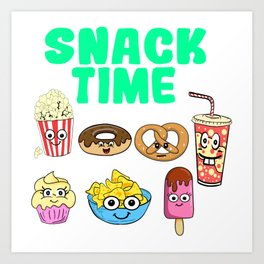 Snack Time Funny Snack Design for Foodlovers Eat in your style!  Art Print