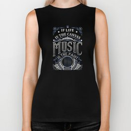 If Life Is The Canvas Music Is The Paint Biker Tank
