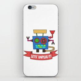 Funny Sarcastic Novelty Unplug Tshirt Design LET S UNPLUG IT! iPhone Skin