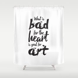 Bad for the Heart Shower Curtain