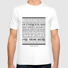 Teddy Roosevelt Daring Greatly The Man In The Arena T-shirt