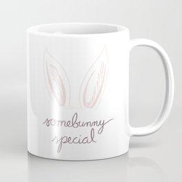 Somebunny Special Coffee Mug