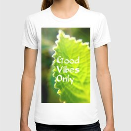 Mexicant Mint - Good Vibes Only T-shirt