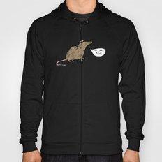 Rats Aren't Evil Hoody