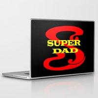 dad Laptop & iPad Skins featuring Super Dad by Brian Raggatt