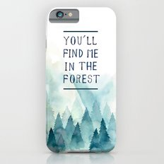You´ll find me in the forest iPhone 6s Slim Case