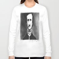 edgar allan poe Long Sleeve T-shirts featuring Edgar Allan  Poe by dcsoccer10
