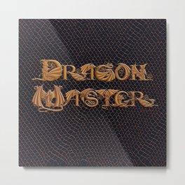 Dracoserific Dragon Master Metal Print