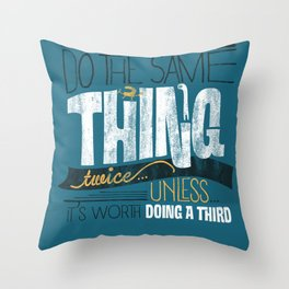 Never Throw Pillow