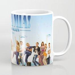 Mamma Mia! Here We Go Again Coffee Mug